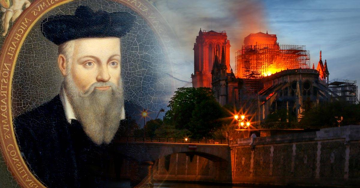 El incendio de Notre Dame y otras 5 profecías de Nostradamus que se cumplieron