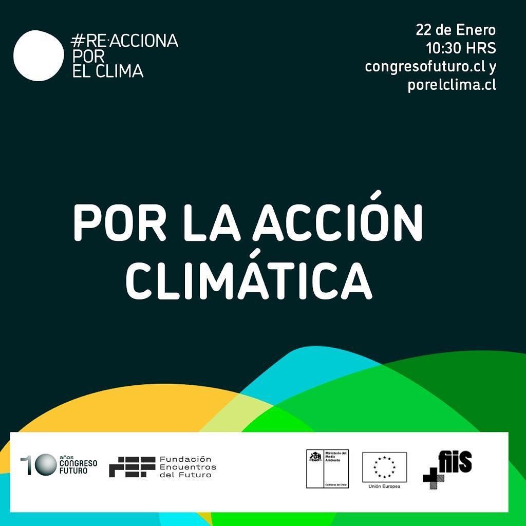 Congreso Futuro y Re-Acciona por el Clima suman un nuevo día de actividades para concientizar sobre cambio climático