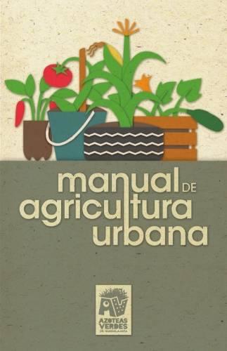 Todo lo que necesitas saber sobre agricultura urbana