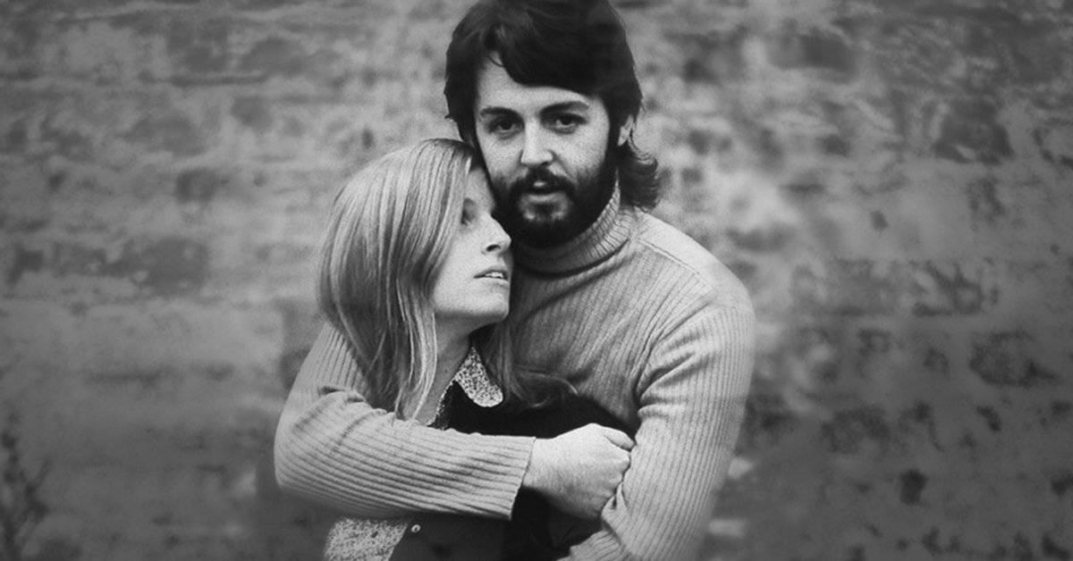 3 cosas que Paul y Linda McCartney pueden enseñarte sobre el amor verdadero
