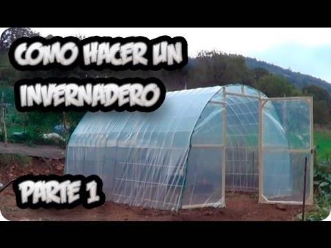 Como hacer un invernadero casero paso a paso I