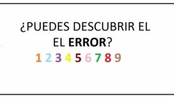 ¡Atento! Si eres capaz de encontrar el error, eres una persona verdaderamente..
