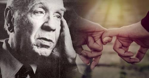10 frases de Borges que te harán darte cuenta que el amor está en tu vida